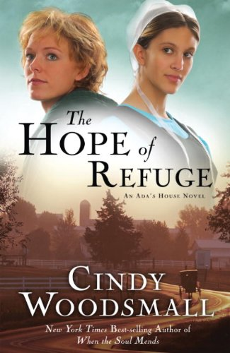 The Hope of Refuge Cindy Woodsmall book1